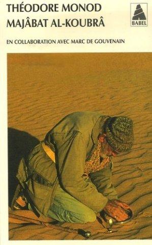 Majâbat al-Koubrâ - actes sud - 9782742767809 -