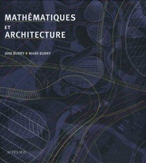 Mathématiques et architecture - actes sud - 9782742792863