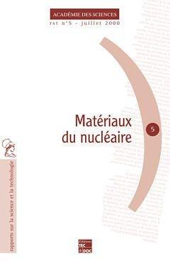 Matériaux du nucléaire - lavoisier / tec et doc - 9782743003920 -