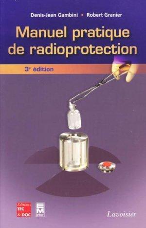 Manuel pratique de radioprotection - tec et doc / em inter / lavoisier - 9782743009595 -