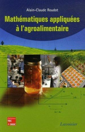Mathématiques appliquées à l'agroalimentaire - lavoisier / tec et doc - 9782743009687 -