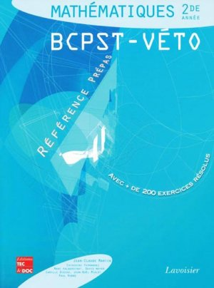 Mathématiques 2ème année BCPST - Véto - lavoisier / tec et doc - 9782743009793 -