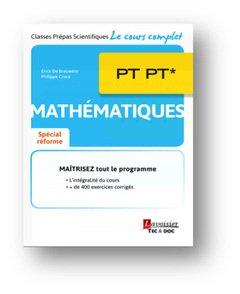 Mathématiques PT PT* - lavoisier / tec et doc - 9782743022969 -