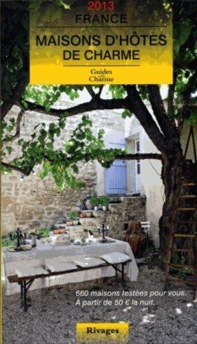 Maisons d'hôtes de charme France - Rivages - 9782743624477 -