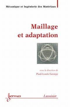 Maillage et adaptation - hermès / lavoisier - 9782746202986 -