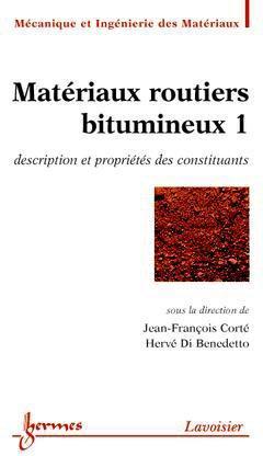 Matériaux routiers bitumineux 1 - hermès / lavoisier - 9782746209596 -