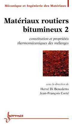 Matériaux routiers bitumineux 2 - hermès / lavoisier - 9782746209602 -