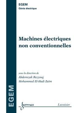Machines électriques non conventionnelles - hermès / lavoisier - 9782746225749 -