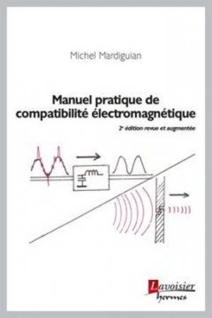 Manuel pratique de compatibilité électromagnétique - Hermes Science Publications - 9782746249110 -
