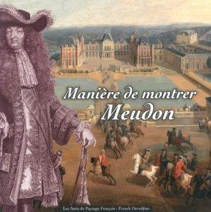 Manière de montrer Meudon - Editeurs divers - 9782746665187 -