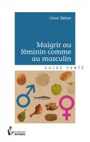 Maigrir au féminin comme au masculin - societe des ecrivains - 9782748384383 -