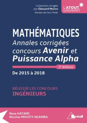 Mathématiques - Annales corrigées concours Avenir et Puissance Alpha - breal - 9782749538181 -