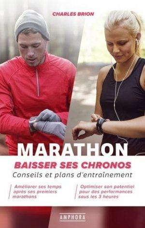 Marathon - Baissez vos chronos - Amphora - 9782757604687 -