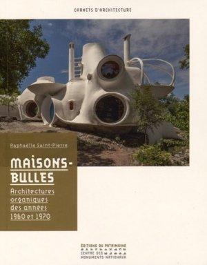 Maisons-bulles - patrimoine ( éditions du ) - 9782757704394 -