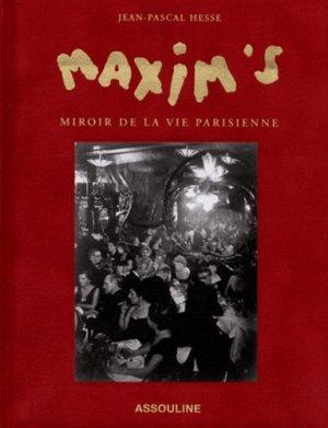 Maxim's, miroir de la vie parisienne - assouline - 9782759405831 -
