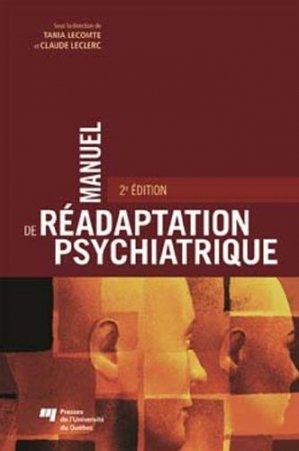 Manuel de réadaptation psychiatrique - presses de l'universite du quebec - 9782760534254 -
