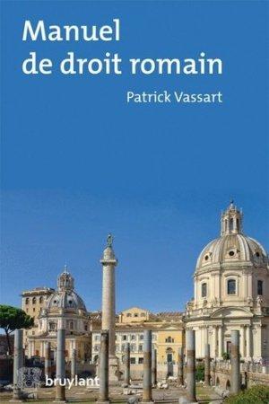 Manuel de droit romain - bruylant - 9782802747239 -