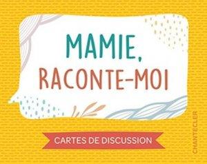 Mamie raconte-moi - Chantecler - 9782803461578 -