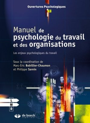 Manuel de psychologie du travail et des organisations - de boeck superieur - 9782804162634 -