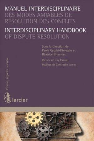 Manuel interdisciplinaire des modes amiables de résolution des conflits - Larcier - 9782804462901 -