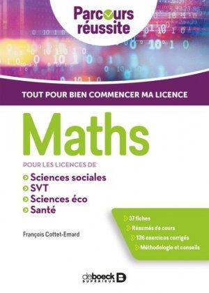 Maths pour les licences de sciences éco, sciences sociales, SVT, santé - de boeck - 9782807327153