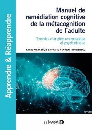 Manuel de remédiation cognitive de la métacognition de l'adulte - de boeck supérieur - 9782807327368 -