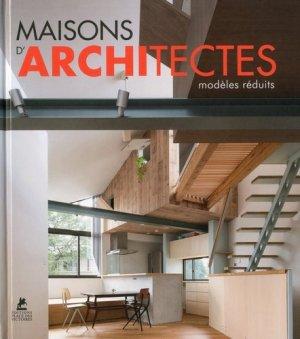 Maisons d'architectes : modèles réduits | Tiny homes - place des victoires - 9782809916348 -