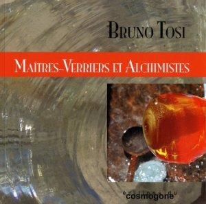 Maitres-verriers et alchimistes - du cosmogone - 9782810301591 -