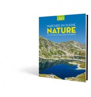 Marcher en pleine nature-geo-9782810422128