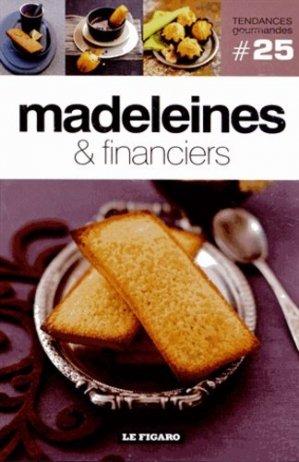 Madeleines & financiers - le figaro - 9782810503858 -