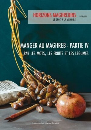 Manger au Maghreb - presses universitaires du mirail  - 9782810707157 -