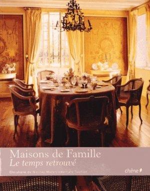 Maisons de famille, le temps retrouvé - du chene - 9782812301902 -