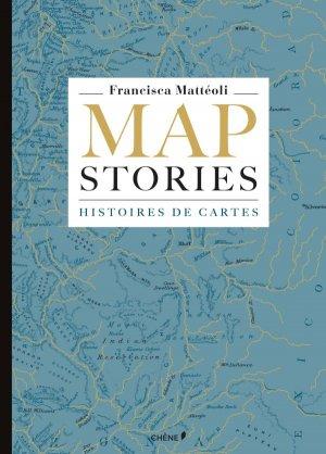Map stories, histoires de cartes - du chene - 9782812312281