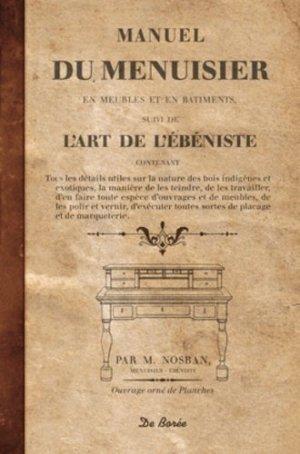 Manuel du menuisier suivi de l'art de l'ébéniste - de boree - 9782812908637 -