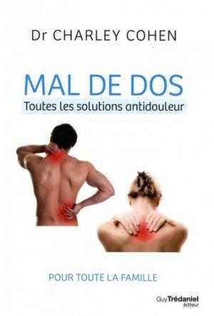 Mal de dos : toutes les solutions antidouleur - guy tredaniel editions - 9782813218230 -