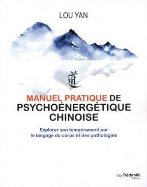 Manuel pratique de psychoénergétique chinoise - guy tredaniel - 9782813221421 -