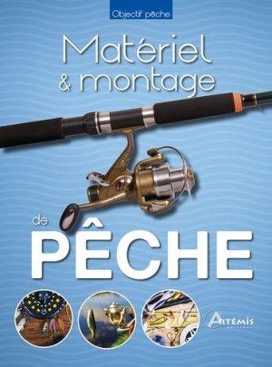 Matériel montages de pêche - artemis - 9782816007305 -