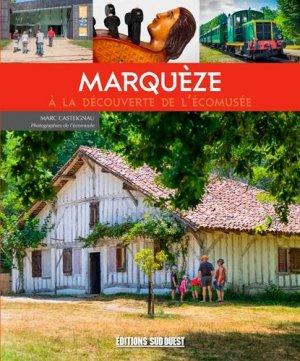 Marquèze - sud ouest - 9782817705521 -