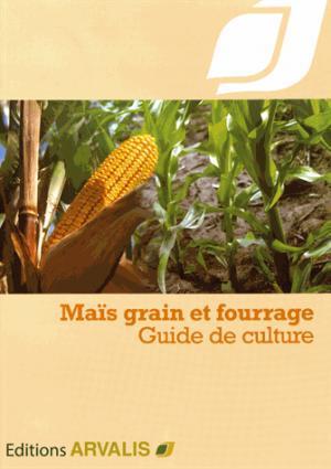 Maïs grain et fourrage - arvalis - 9782817902869 -