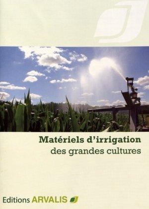 Matériel d'irrigation des grandes cultures - arvalis - 9782817903361 -