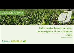 Maïs : lutte contre les adventices, les ravageurs et les maladies - 2020 (dépliant) - arvalis - 9782817903880 -