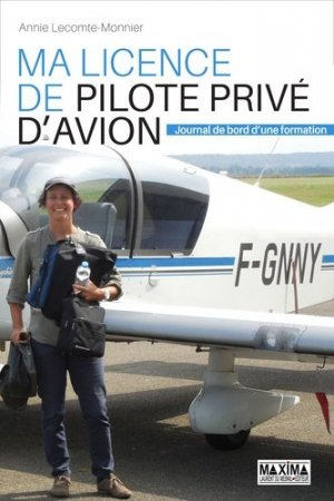 Ma licence de pilote privé d'avion - maxima - 9782840018582 -