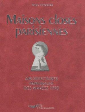 Maisons closes parisiennes. Architectures immorales des années 30 - Parigramme - 9782840966043 -
