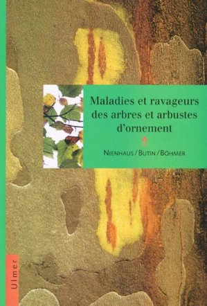 Maladies et ravageurs des arbres et arbustes d'ornement - ulmer - 9782841380459 -