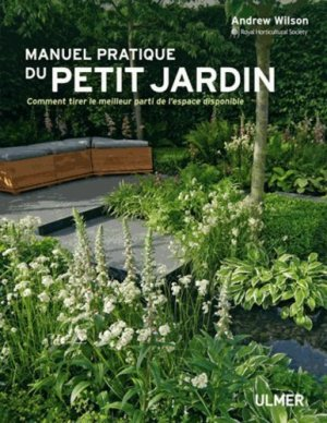 Manuel pratique du petit jardin - ulmer - 9782841386062