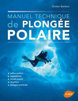 Manuel technique de plongée polaire - Ulmer - 9782841388097 -