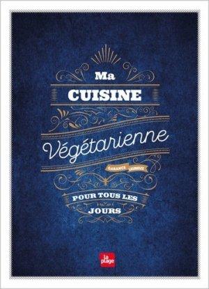Ma cuisine végétarienne pour tous les jours - la plage - 9782842215743 -
