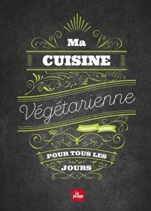 Ma cuisine végétarienne pour tous les jours - La Plage - 9782842217853 -