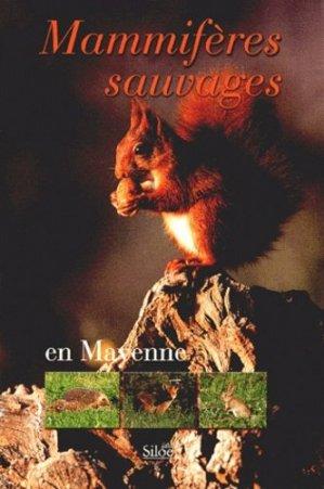 Mammifères sauvages en Mayenne - siloe - 9782842312404 -