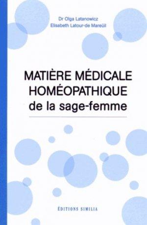 Matière médicale homéopathique de la sage-femme - similia - 9782842510596